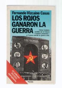 los-rojos-ganaron-la-guerra-fernando-vizcaino-casas_MLA-F-3262120060_102012